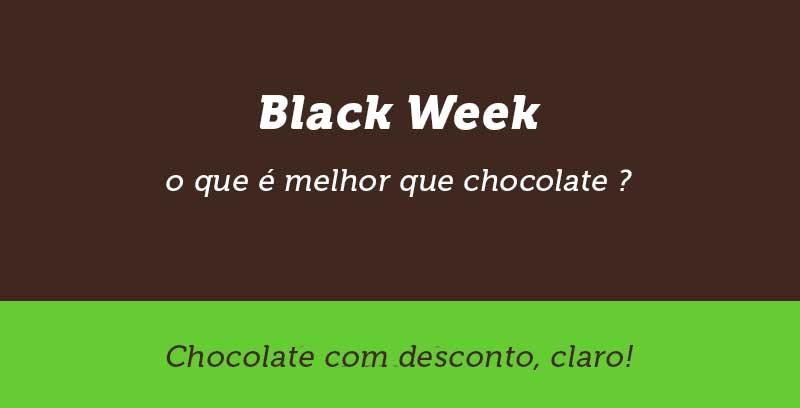 Black Friday, Black Week , Chocolates