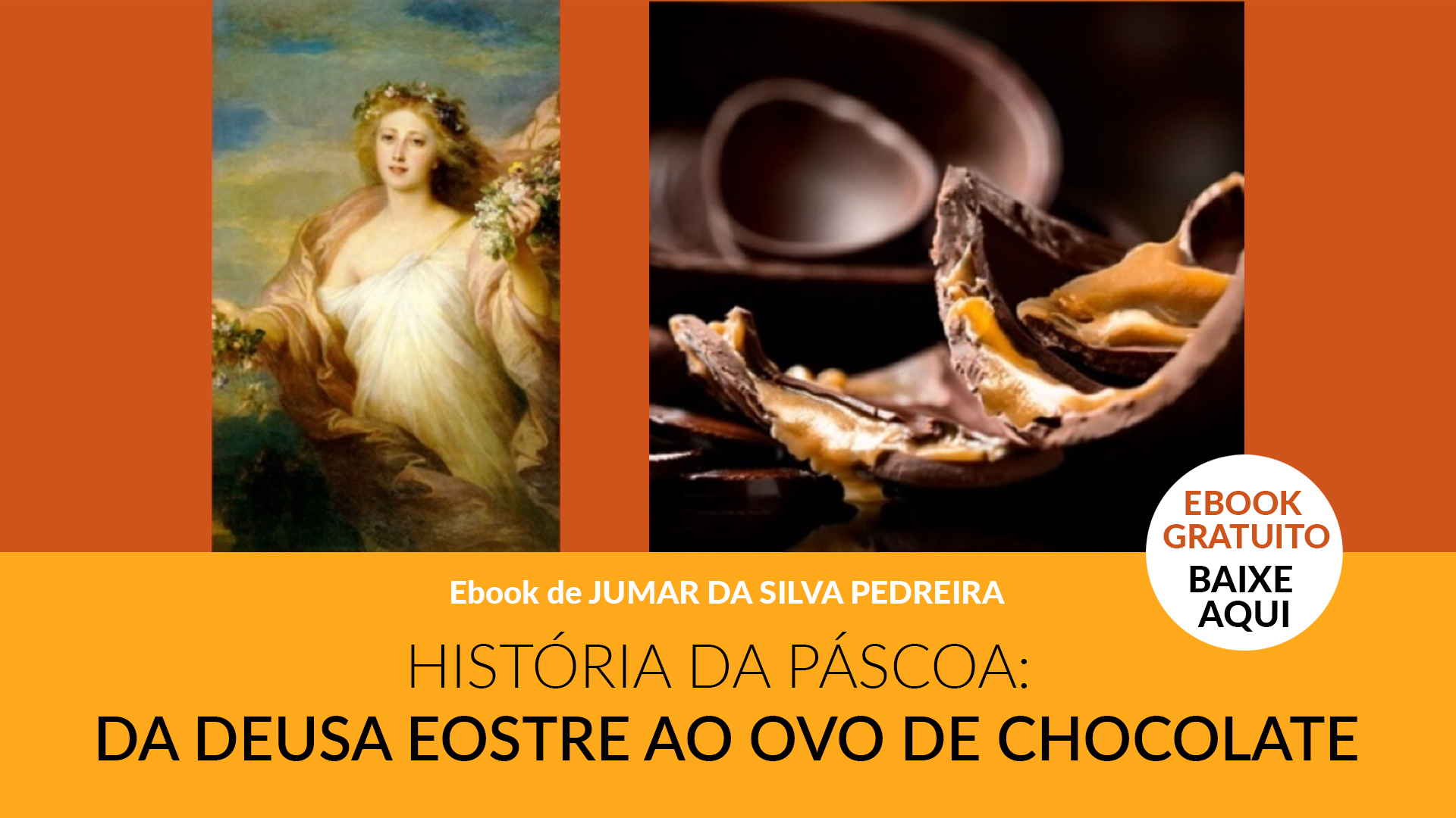 ebook História da Páscoa vol.I- - Jumar Pedreira